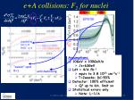 e a collisions f 2 for nuclei