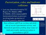 factorization color and hadronic collisions