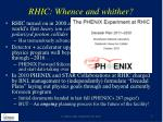 rhic whence and whither