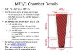 me1 1 chamber details