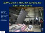 e906 station 4 plane for tracking and muon identification