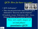 qcd how far have we come