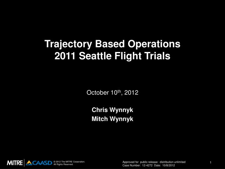 trajectory based operations 2011 seattle flight trials n.