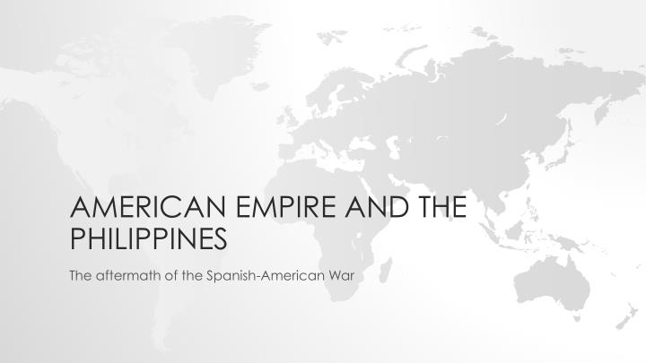 american empire and the philippines n.