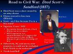 road to civil war dred scott v sandford 1857