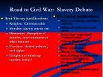 road to civil war slavery debate