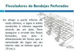 floculadores de bandejas perfuradas1