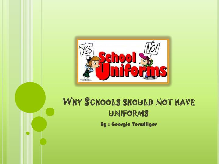 why schools should not have uniforms