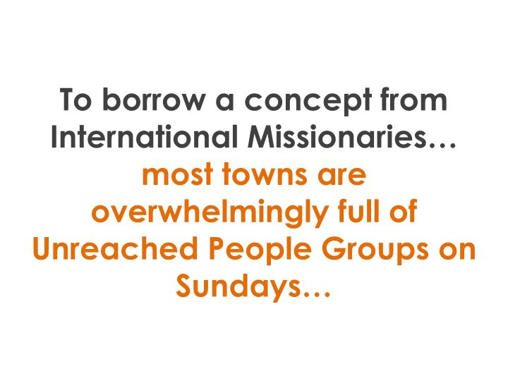To borrow a concept from International Missionaries…