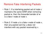 remove fake interfering packets