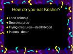 how do you eat kosher