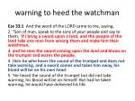 warning to heed the watchman