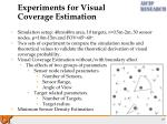 experiments for visual coverage estimation