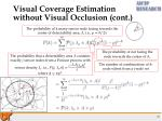 visual coverage estimation without visual occlusion cont