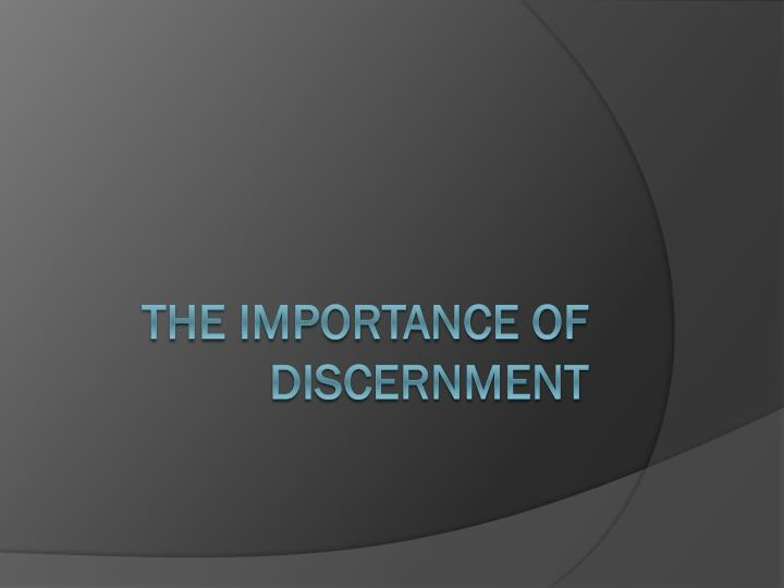the importance of discernment n.