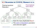 2 1 r ecursion in cs1010 fibonacci 2 4