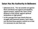 satan has no authority in believers