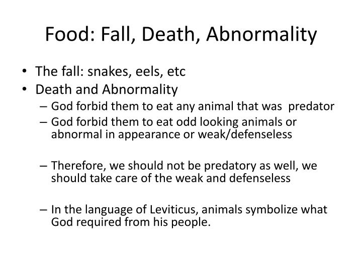 Food: Fall, Death, Abnormality
