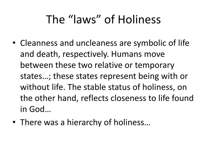 """The """"laws"""" of Holiness"""