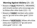 warning against idolatry ch 131