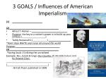 3 goals influences of american imperialism