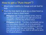 how to get a pure heart1