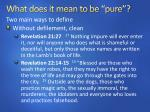 what does it mean to be pure