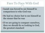 face to face with god1