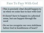 face to face with god2