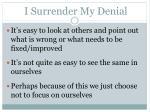 i surrender my denial4