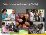 what s your definition of chw