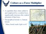 culture as a force multiplier