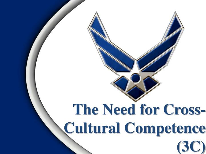 the need for cross cultural competence 3c n.