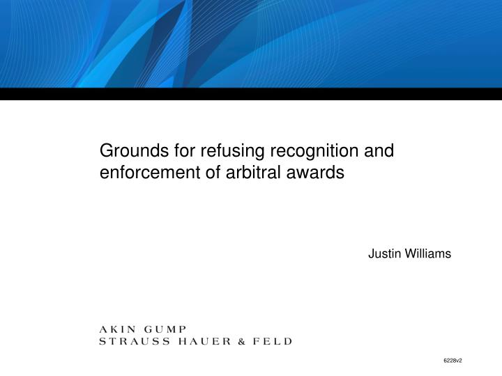 grounds for refusing recognition and enforcement of arbitral awards n.