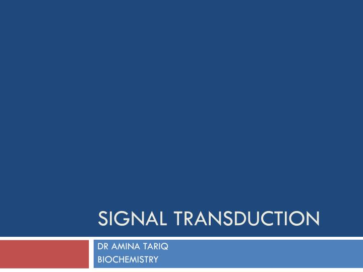signal transduction n.