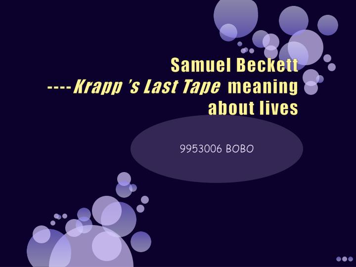 samuel beckett krapp s last tape meaning about lives n.
