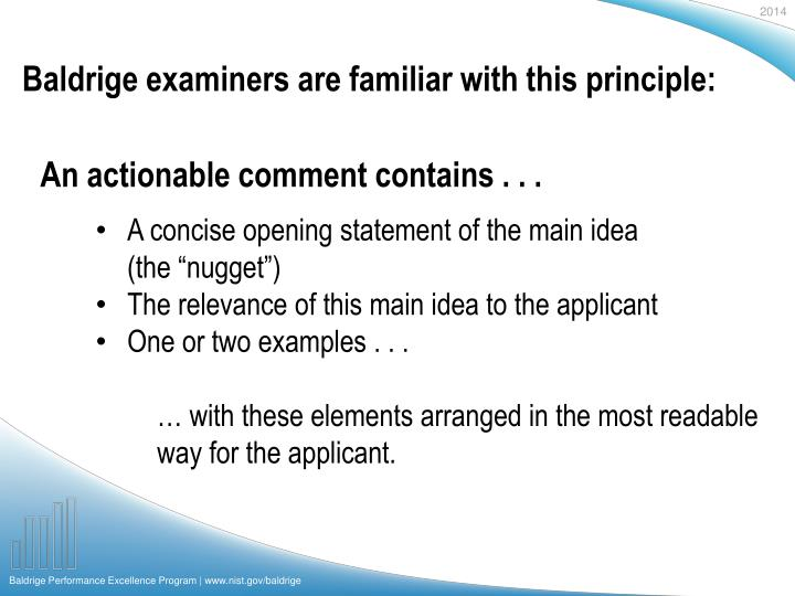 Baldrige examiners are familiar with this principle