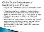 global scale environmental monitoring and control