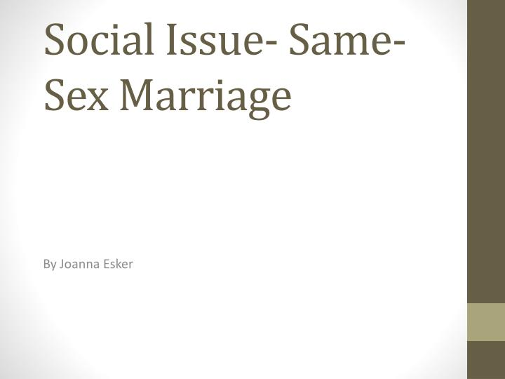 social issue same sex marriage n.