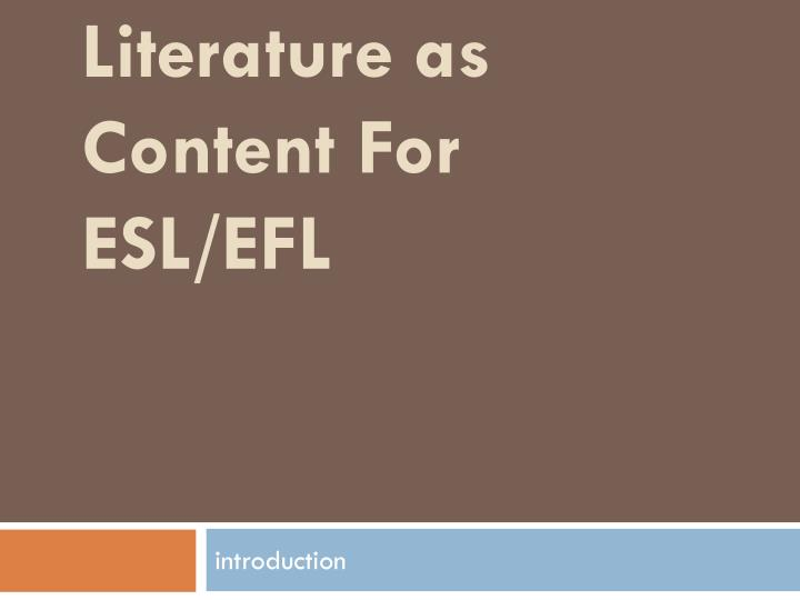 literature as content for esl efl n.