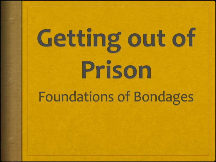 getting out of prison n.