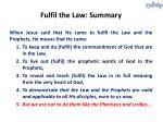 fulfil the law summary