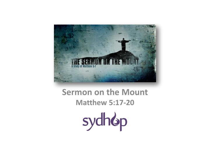 sermon on the mount matthew 5 17 20 n.