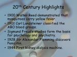 20 th century highlights