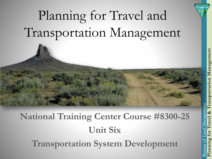 planning for travel and transportation management n.