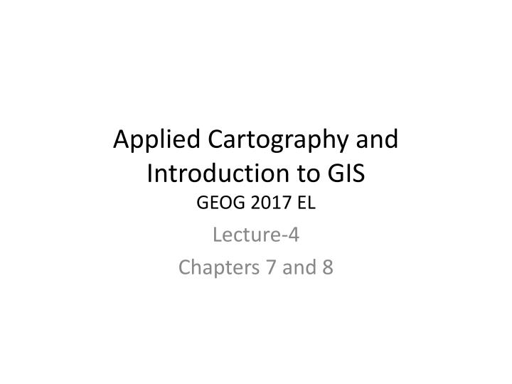 applied cartography and introduction to gis geog 2017 el n.