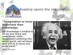 reading opens the imagination