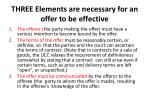 three elements are necessary for an offer to be effective