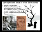 some principal ideas of these philosophies