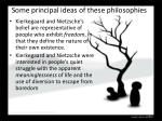 some principal ideas of these philosophies2